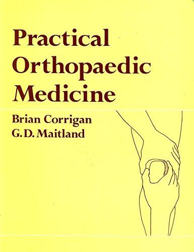 Practical Orthopaedic Medicine: Corrigan, Brian, Maitland,