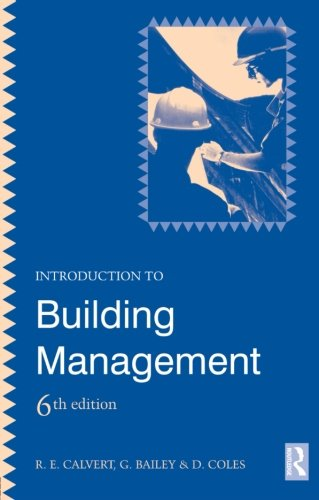 Introduction to Building Management, 6th Edition: Coles, D.