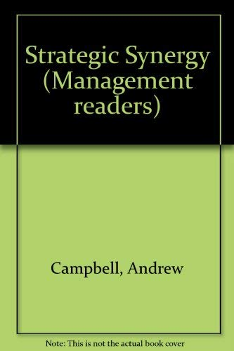Strategic Synergy (Management readers): Andrew Campbell, Kathleen