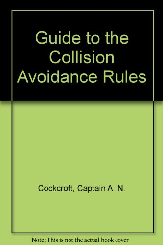 9780750605229: Guide to the Collision Avoidance Rules