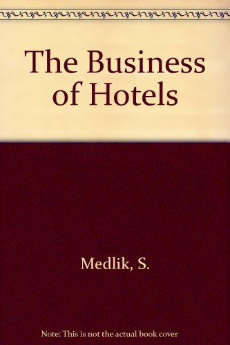 9780750605342: The Business of Hotels
