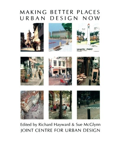 9780750605366: Making Better Places: Urban Design Now