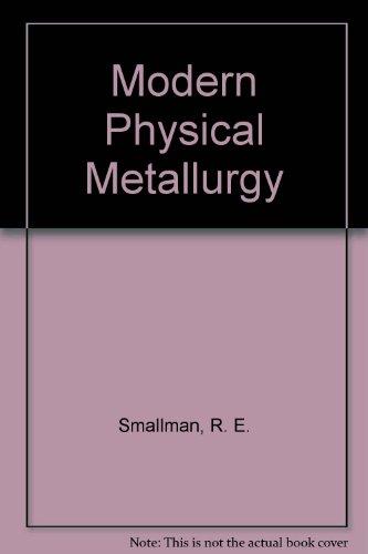 9780750606295: Modern Physical Metallurgy