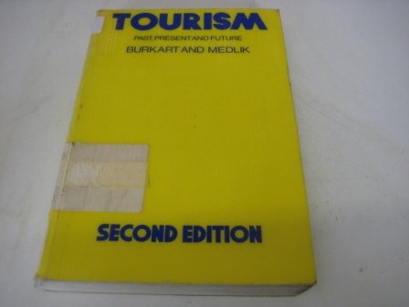 9780750606493: Tourism: Past, Present and Future