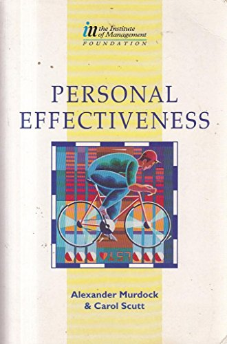 9780750606653: Personal Effectiveness (Institute of Management Foundation)