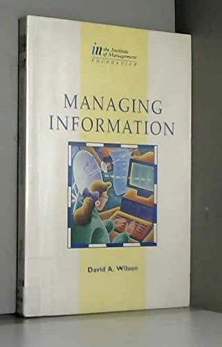 9780750606677: Managing Information: For Continual Improvement (Institute of Management Series)