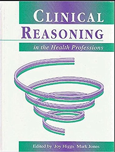 9780750607872: Clinical Reasoning in the Health Professions