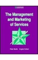9780750607896: The Management and Marketing of Services (B H Contemporary Business Series)