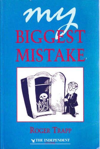 9780750608596: My Biggest Mistake