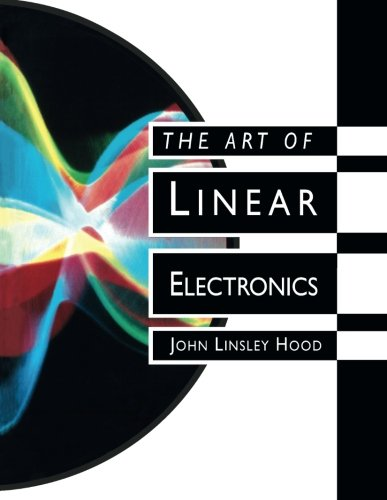 9780750608688: The Art of Linear Electronics