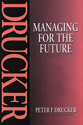 9780750609098: Managing for the Future