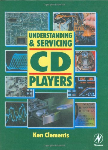 9780750609340: Understanding and Servicing CD Players