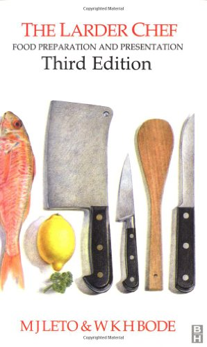 Larder Chef: Food Preparation and Presentation, Third: Leto, M J;