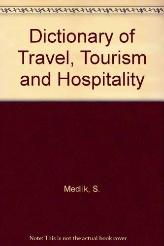 9780750609531: Dictionary of Travel, Tourism and Hospitality
