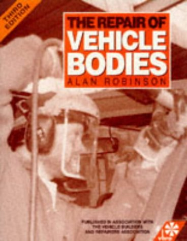 9780750609555: The Repair of Vehicle Bodies, Third Edition