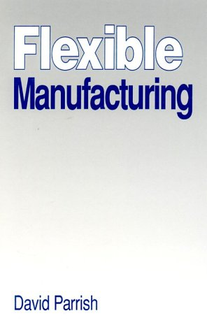 9780750610117: Flexible Manufacturing