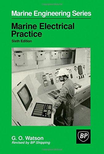 Marine Electrical Practice (Marine Engineering Series): n/a