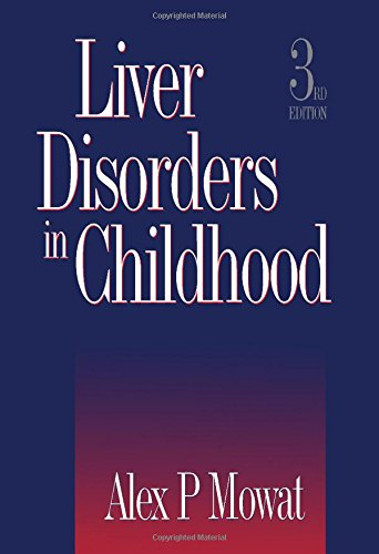 9780750610391: Liver Disorders in Childhood