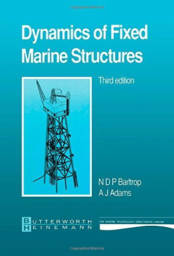 9780750610469: Dynamics of Fixed Marine Structures (MTD Ltd. publication)