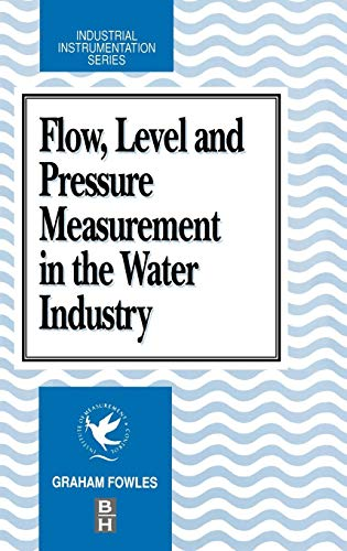 9780750610476: Flow level and Pressure Measurement in the Water Industry (Industrial Instrumentation)