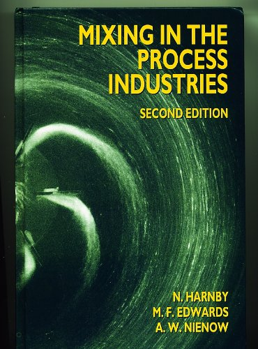9780750611107: Mixing in the Process Industries, 2nd Edition