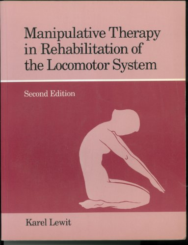 9780750611237: Manipulative Therapy in Rehabilitation of the Locomotor System