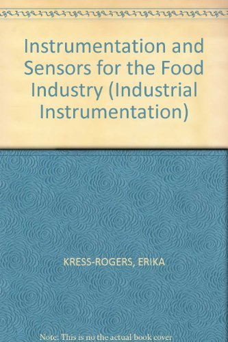 9780750611534: Instrumentation and Sensors for the Food Industry (Industrial Instrumentation)