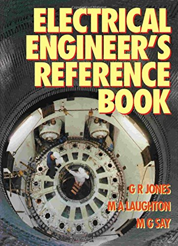 ELECTRICAL ENGINEERS REF BOOK, Fifteenth Edition (0750612029) by G R Jones; M G Say; M. A. Laughton