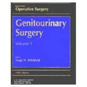 Rob & Smith's Operative Surgery: Genitourinary Surgery,: Hugh N. Whitfield