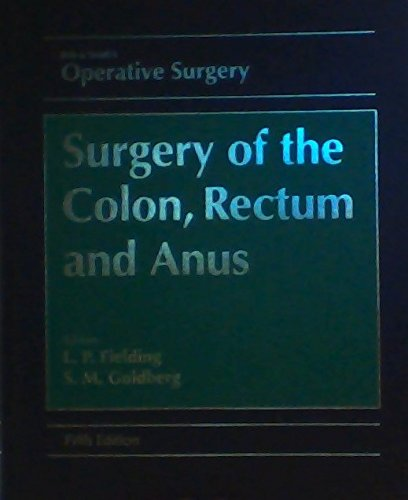 9780750612555: Rob and Smith's Operative Surgery: Surgery of the Colon, Rectum and Anus (ROB AND SMITH'S OPERATIVE SURGERY 5TH EDITION)