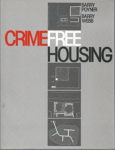 Crime Free Housing: Poyner, Barry; Webb, Barry