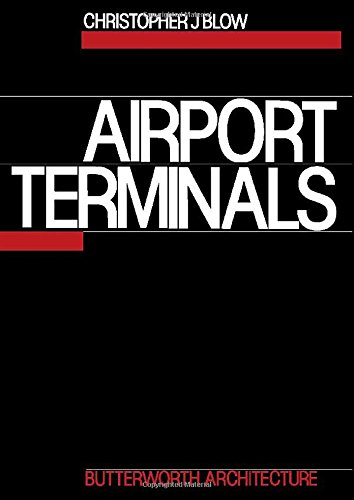 9780750612784: Airport Terminals (Butterworth Architecture Library of Planning & Design)