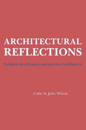 9780750612838: Architectural Reflections: Studies in the Philosophy and Practice of Architecture
