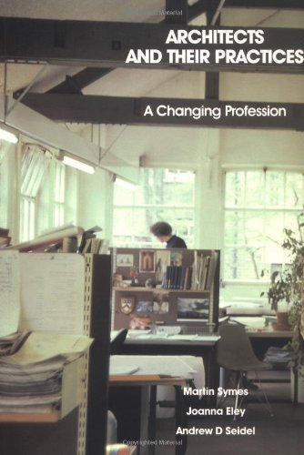 9780750612999: Architects and their Practices: A Changing Profession