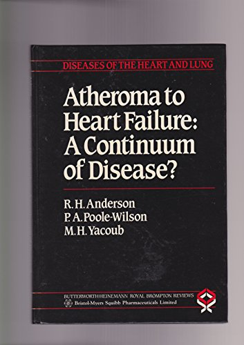 ATHEROMA TO HEART FAILURE: (Butterworth Architecture Library: Anderson, Robert H
