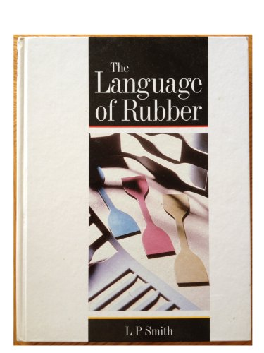 9780750614139: The Language of Rubber