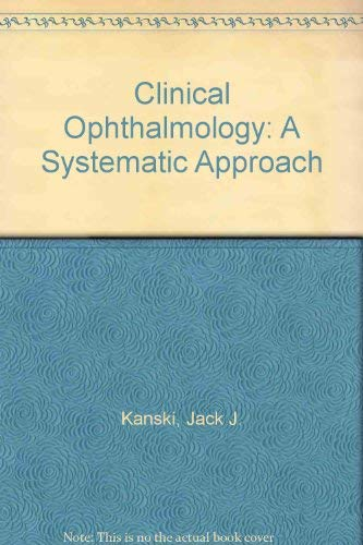 9780750614290: Clinical Ophthalmology: A Systematic Approach