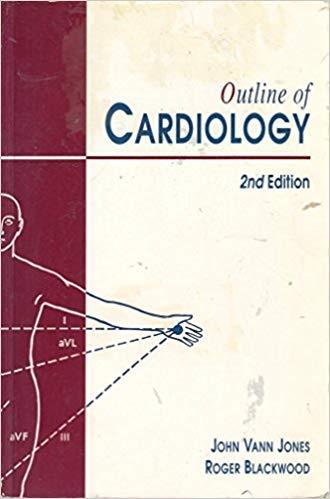 OUTLINE OF CARDIOLOGY 2ED: Vann-Jones, John