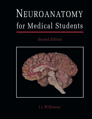 9780750614474: Neuroanatomy for Medical Students