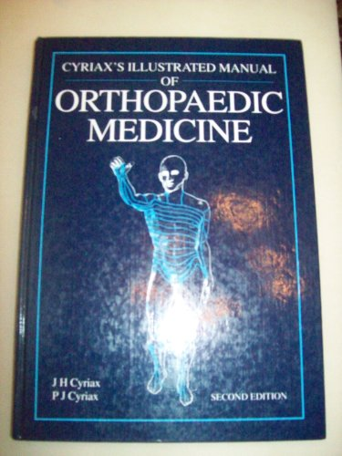 9780750614832: Cyriax's Illustrated Manual of Orthopaedic Medicine