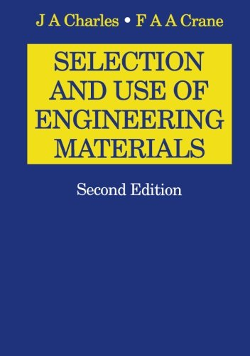 9780750615495: Selection and Use of Engineering Materials: Second Edition