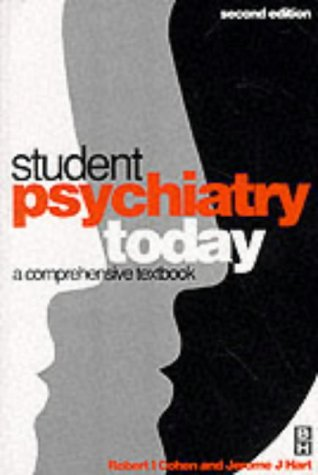 9780750615860: Student Psychiatry Today, 2Ed: A Comprehensive Textbook