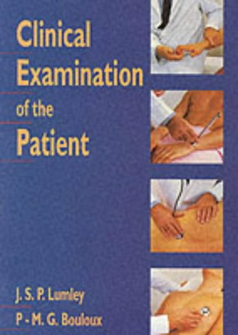 Clinical Examination of the Patient: John S. P.