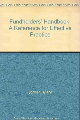 Fundholders' Handbook: A Reference for Effective Admisnistrative Practice (0750616733) by Jordan, Mary