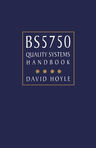 ISO 9000 Quality Systems Handbook: David Hoyle