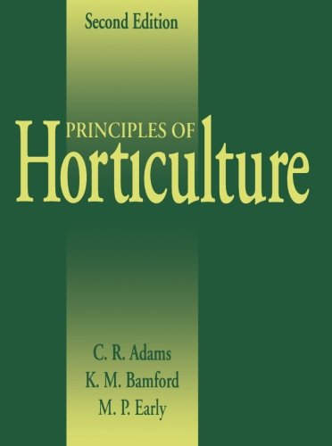 Amazon. Com: principles of horticulture, sixth edition.