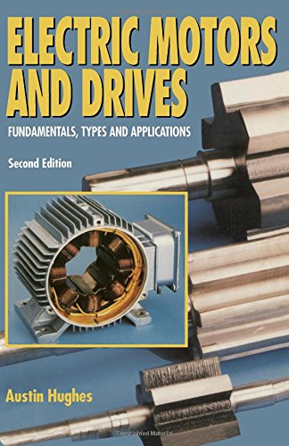 9780750617413: Electric Motors and Drives: Fundamentals, Types and Applications