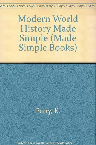 9780750617956: Modern World History Made Simple (Made Simple Books)
