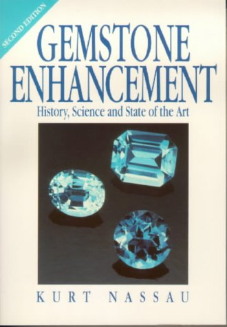 9780750617970: Gemstone Enhancement: History, Science and State of the Art