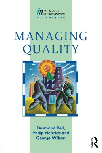 9780750618236: Managing Quality (Institute of Management Diploma)